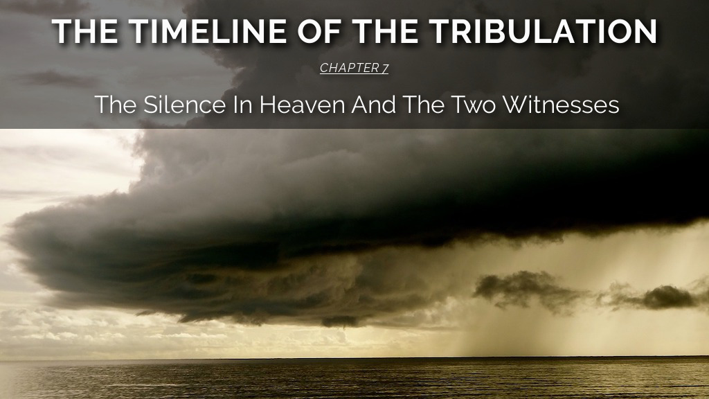 The Silence In Heaven And The Two Witnesses
