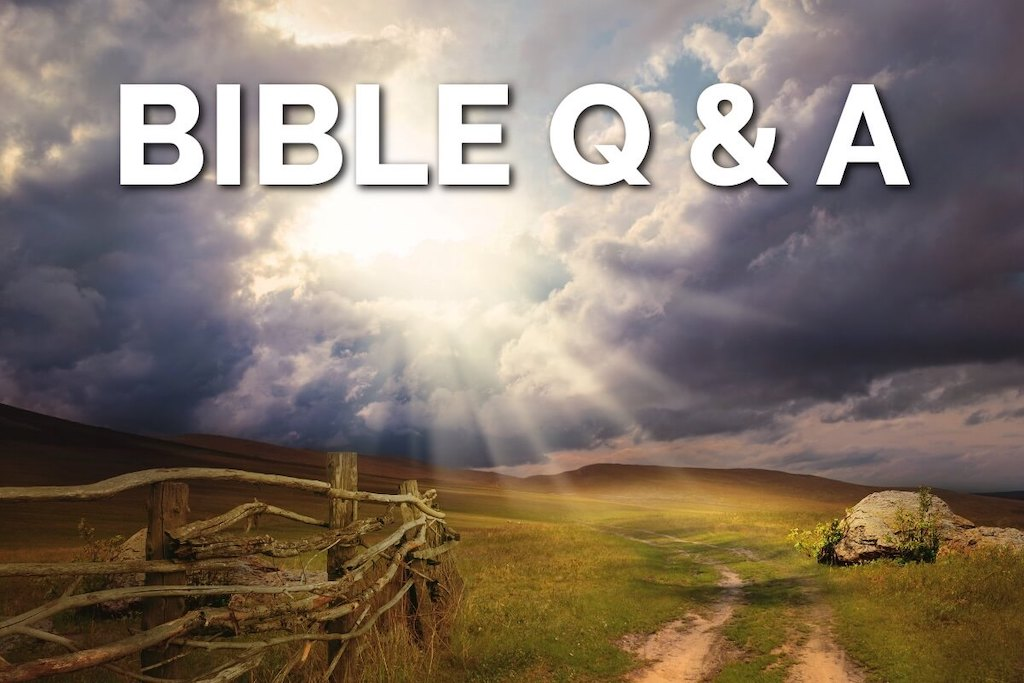 Bible Question and Answer
