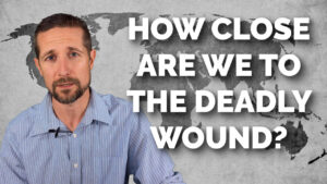 How Close Are We To The Deadly Wound?