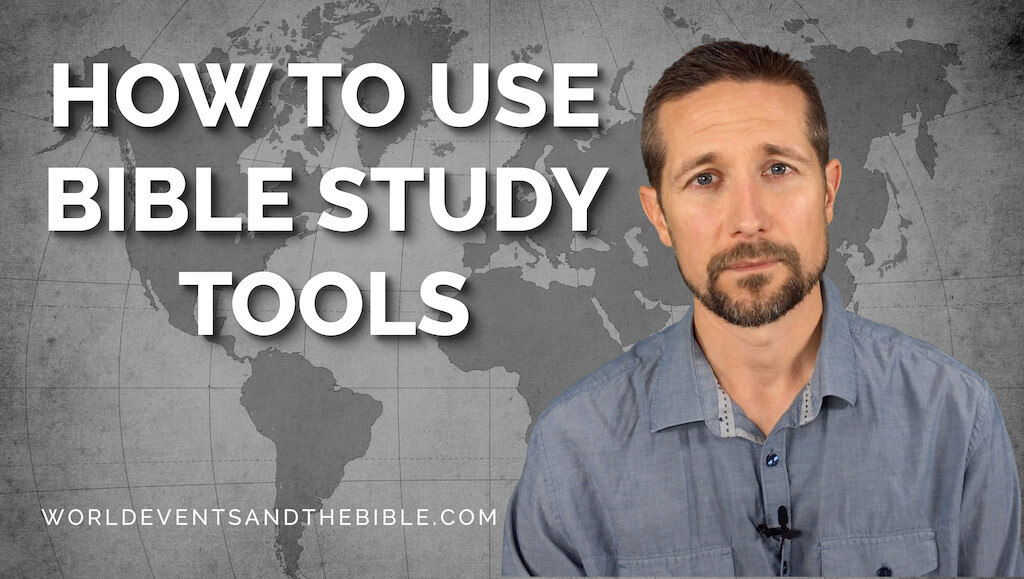 How To Use Bible Study Tools