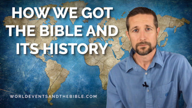 How We Got The Bible And Its History