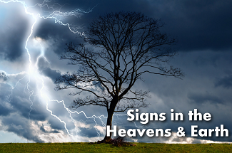 End Times Events - Signs in the Heavens and Earth - Revelation Bible Page
